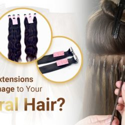 Can Hair extension damage your hair
